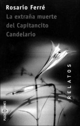La Extrana Muerte del Capitancito Candelario