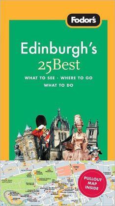 Fodor's Edinburgh's 25 Best, 2nd Edition