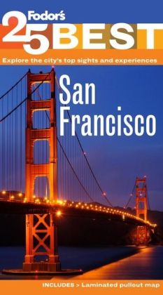 Fodor's San Francisco's 25 Best