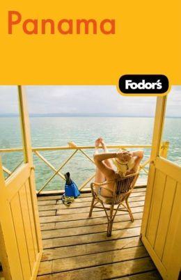 Fodor's Panama, 2nd Edition