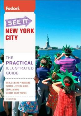 Fodor's See It New York City, 4th Edition