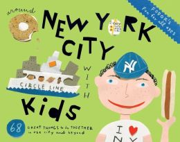 Fodor's Around New York City with Kids, 5th Edition