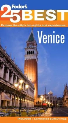 Fodor's Venice's 25 Best, 8th Edition