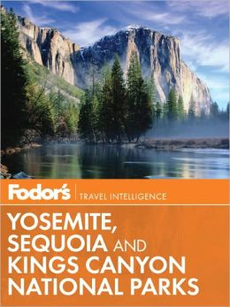 Fodor's National Parks Yosemite, Sequoia & Kings Canyon