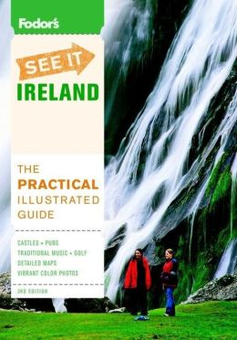 Fodor's See It Ireland, 3rd Edition