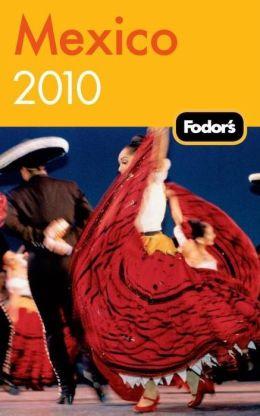 Fodor's Mexico 2010