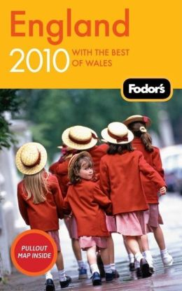 Fodor's England 2010 with the Best of Wales