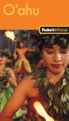 Fodor's In Focus Oahu, 1st Edition