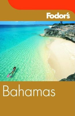 Fodor's Bahamas ( Foder's Gold Guide Series)