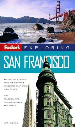 Fodor's Exploring San Francisco