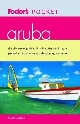 Fodor's Pocket Aruba, 4th Edition