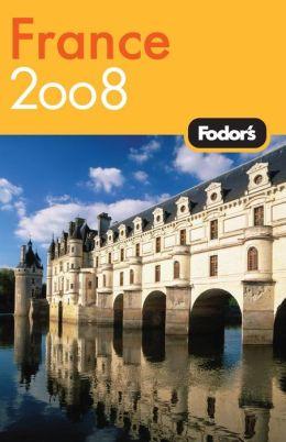 Fodor's France 2008