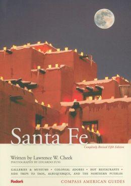 Compass American Guides Santa Fe, 5th Edition