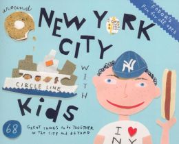 Fodor's Around New York City with Kids, 4th Edition