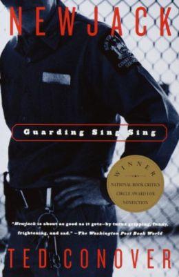Newjack: Guarding Sing Sing