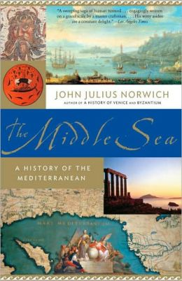 The Middle Sea: A History of the Mediterranean