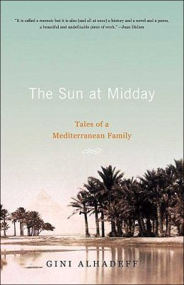 The Sun at Midday: Tales of a Mediterranean Family