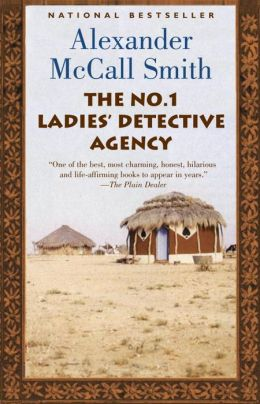 The No. 1 Ladies' Detective Agency (No. 1 Ladies' Detective Agency Series #1)
