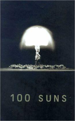 100 Suns 1945 - 1962