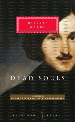 Dead Souls (Pevear / Volokhonsky Translation)