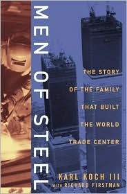 Men of Steel: The Story of the Family That Built the World Trade Center