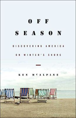 Off-Season: Discovering America on Winter's Shore