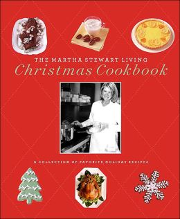 Martha Stewart Living Christmas Cookbook