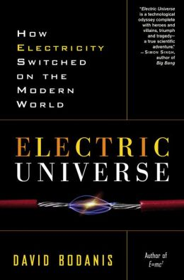 Electric Universe: The Shocking True Story of Electricity