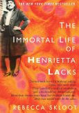 Book Cover Image. Title: The Immortal Life of Henrietta Lacks, Author: Rebecca Skloot