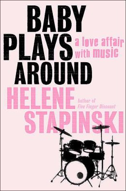 Baby Plays Around: A Love Affair, with Music