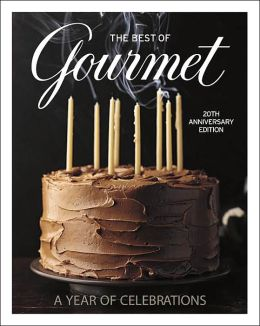 The Best of Gourmet: A Year of Celebrations