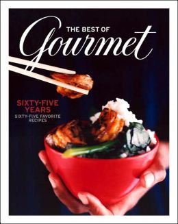 Best of Gourmet: Sixty-five Years, Sixty-five Favorite Recipes