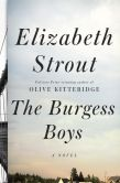Book Cover Image. Title: The Burgess Boys, Author: Elizabeth Strout