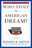 Book Cover Image. Title: Who Stole the American Dream?, Author: Hedrick Smith