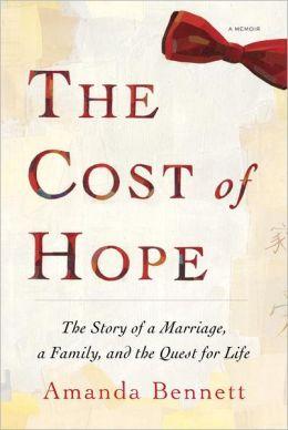 The Cost of Hope: A Memoir