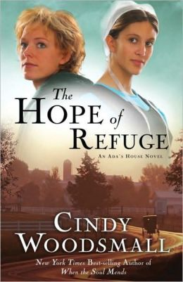 The Hope of Refuge (Ada's House Series #1)