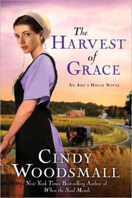 The Harvest of Grace (Ada's House Series #3)