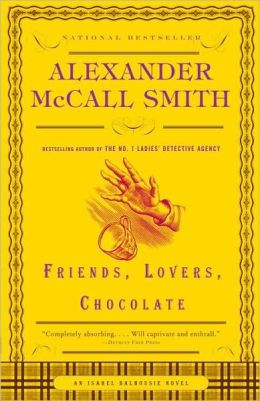 Friends, Lovers, Chocolate (Isabel Dalhousie Series #2)