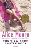 Book Cover Image. Title: The View from Castle Rock, Author: Alice Munro