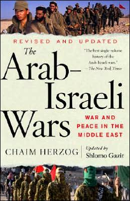 The Arab-Israeli Wars: War and Peace in the Middle East