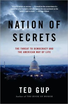 Nation of Secrets: The Threat to Democracy and the American Way of Life