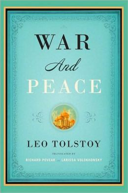 War and Peace (Pevear/Volokhonsky Translation)
