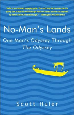 No-Man's Lands: One Man's Odyssey Through The Odyssey