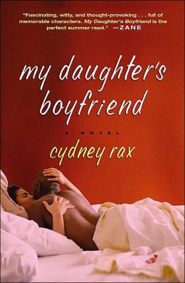 My Daughter's Boyfriend Cydney Rax