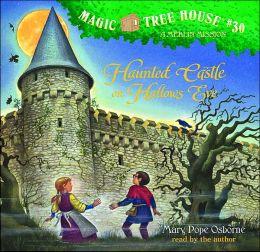 Haunted Castle on Hallow's Eve (Magic Tree House Series #30)