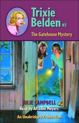 Trixie Belden: The Gatehouse Mystery