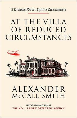 At the Villa of Reduced Circumstances (Professor Dr. von Igelfeld Series)