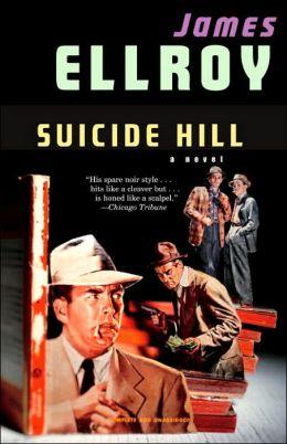 Suicide Hill (Lloyd Hopkins Series #3)
