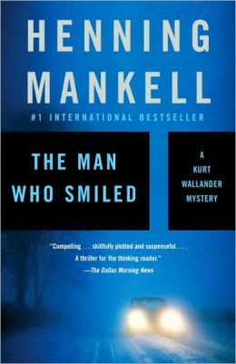 The Man Who Smiled (Kurt Wallander Series #4)