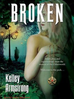 Broken (Women of the Otherworld Series #6)